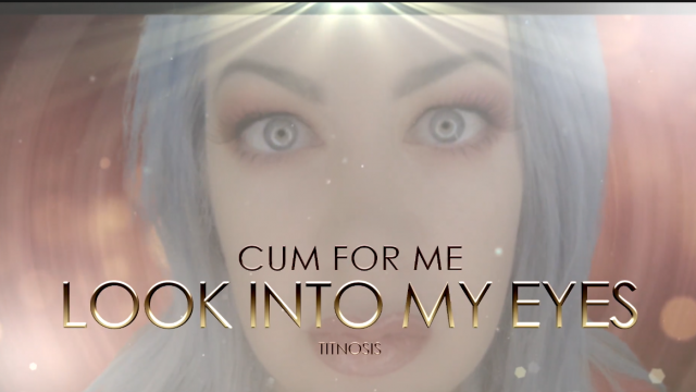 Titnosis- Look Into My Eyes and Cum 4 Me